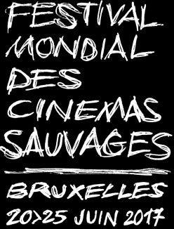 festival mondial des cinémas sauvages Bruxelles